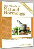 The Miracle of Natural Hormones: With over 40 Actual Case Studies by Brownstein,...