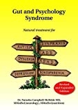 Gut and Psychology Syndrome: Natural Treatment for Autism, Dyspraxia, A.D.D.,...